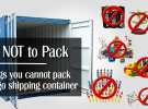 What Items are Prohibited in Shipping Containers?
