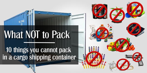 What Items Are Prohibited In Shipping Containers