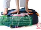 Packing Efficiently for Long Term  Travel